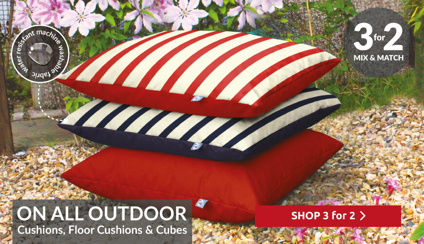 3 for 2 on our outdoor floor cushion, scatter cushions and cubes