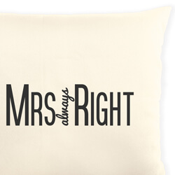 Mrs Always Right Cushion Close Up
