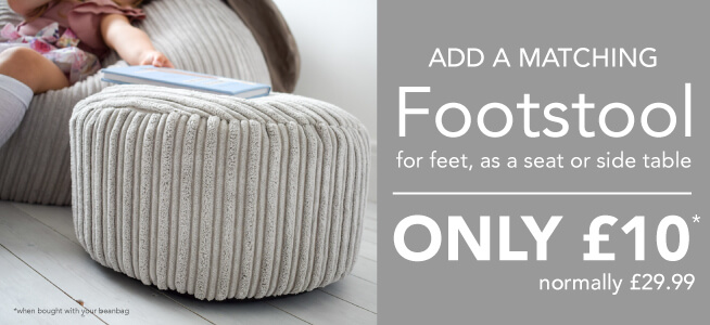 Why not add a Footstool to your Bean Bag